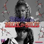 KILLAQUEENZ - Break The Rules (Front Cover)