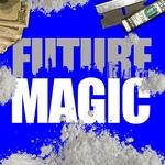 FUTURE - Magic (Front Cover)