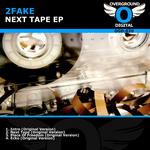 Next Tape EP