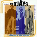 O'JAYS, The - In Bed With The O'Jays: Their Greatest Love Songs (Front Cover)