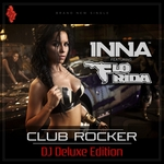 INNA feat FLO RIDA - Club Rocker (DJ Deluxe Edition) (Front Cover)