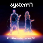 SYSTEM 7 - PositiveNoise Japan EP (Front Cover)