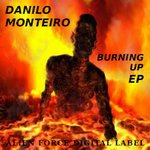 MONTEIRO, Danilo - Burning Up EP (Front Cover)