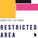 TEE, Albert & DJ TISORA - Restricted Area (Front Cover)