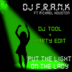 DJ FRANK feat MICHAEL HOUSTON - Put The Light On The Lady (Front Cover)