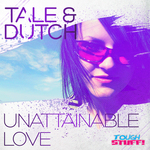 TALE & DUTCH - Unattainable Love (Front Cover)