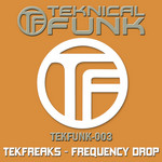 TEKFREAKS - Frequency Drop (Front Cover)