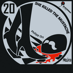 ORT, Phillip - She Killed The Mustache (Front Cover)