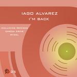 ALVAREZ, Iago - I'm Back (Front Cover)