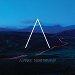 ALPINES - Night Drive (Front Cover)