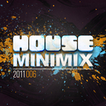 VARIOUS - House Mini Mix 2011 006 (Front Cover)