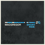 MACGREGOR - Short Ride (Front Cover)