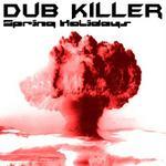 DUB KILLER/APHEX TWIN/BEATMASTA 46 DJ/ST1M - Spring Holidays (Front Cover)