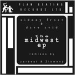 FROST, Sidney/DAVE AVID/ZARBEAT/ZLOMENA - The Midwest EP (Front Cover)