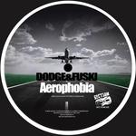 DODGE & FUSKI - Aerophobia (Front Cover)