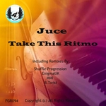 JUCE - Take This Ritmo (Front Cover)