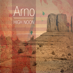 ARNO - High Noon EP (Front Cover)