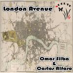 SILBA, Omar & CARLOS ALFARO - London Avenue (Front Cover)