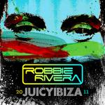 RIVERA, Robbie/VARIOUS - Juicy Ibiza 2011 (unmixed tracks) (Front Cover)