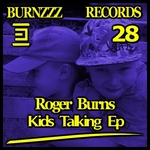 BURNS, Roger - Kids Talking EP (Front Cover)