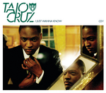 TAIO CRUZ - I Just Wanna Know (Front Cover)