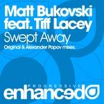 BUKOVSKI, Matt feat TIFF LACEY - Swept Away (Front Cover)
