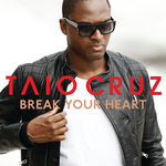 TAIO CRUZ - Break Your Heart (Front Cover)