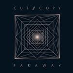 CUT COPY - Far Away (Front Cover)