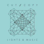 CUT COPY - Lights & Music (Front Cover)