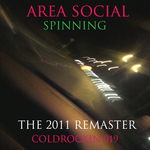 AREA SOCIAL - Spinning (The 2011 Remaster) (Front Cover)