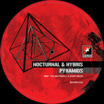 HYBRIS/NOCTURNAL - Pyramids (Front Cover)