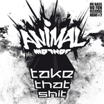 ANIMAL MOTHER - Take That Shit EP (Front Cover)