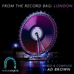 AD BROWN/VARIOUS - From The Record Bag: London (unmixed tracks) (Front Cover)
