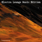 VARIOUS - Electro Lounge Music Edition (Front Cover)