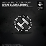 LLAMAZARES, Ivan - Something About EP (Front Cover)