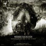 RAUSCHEN, Weisses - Sounds For The End Of The World (Front Cover)