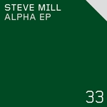 MILL, Steve - Alpha EP (Front Cover)