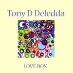 DELEDDA, Tony D - Love Box (Front Cover)