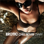 VARIOUS - Erotic Chill House Diary (Episode 3) (Front Cover)