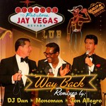 JAY VEGAS - Way Back (remixes) (Front Cover)