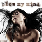 AUDIO SPEKTICS - Blow My Mind (Front Cover)