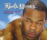 BUSTA RHYMES feat WILL I AM/KELIS - I Love My Bitch (Front Cover)