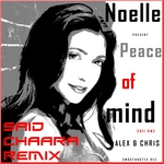 ALEX & CHRIS feat NOELLE - Peace Of Mind (Front Cover)