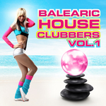 VARIOUS - Balearic House Clubbers: Volume 1 (Front Cover)