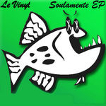 LE VINYL - Soulamente EP (Front Cover)