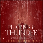 EL CRISIS & THUNDER - Could She Be Loved (Front Cover)