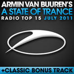 VAN BUUREN, Armin/VARIOUS - A State Of Trance Radio Top 15 - July 2011 (Front Cover)