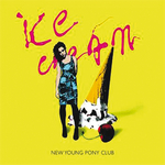 NEW YOUNG PONY CLUB - Ice Cream (Comets Remix) (Front Cover)