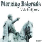 VUK SMILJANIC - Morning Belgrade (Front Cover)