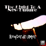 REQTERDRUMER - The Light To A New Future (Front Cover)